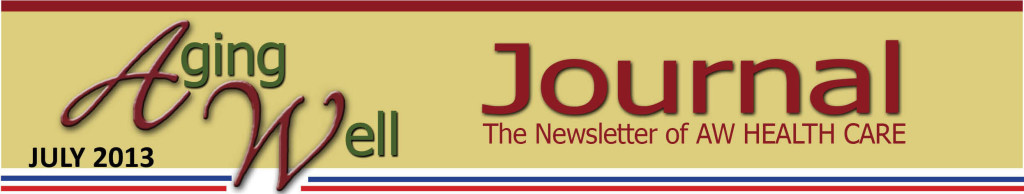 Aging Well Health Journal Newsletter July 2013