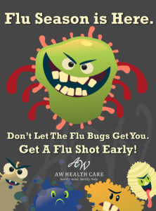 Get a flu shot early.