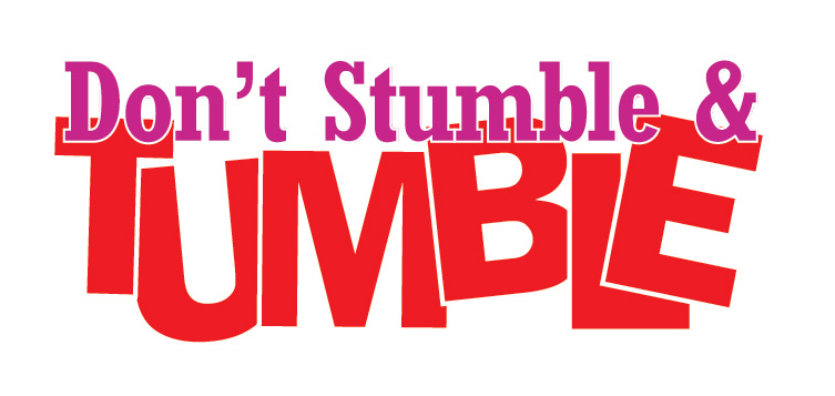 Don't Stumble and Tumble Bright Red and Magenta logo type.